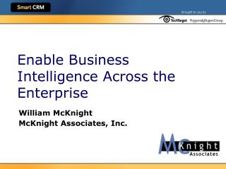 enable business intelligence across the enterprise
