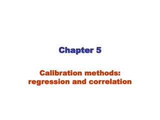 Calibration methods: regression and correlation