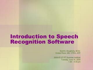 Introduction to Speech Recognition Software