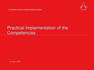 Practical Implementation of the Competencies