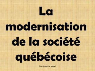 La modernisation de la soci t  qu b coise