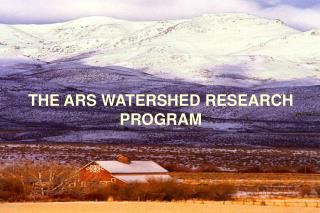 THE ARS WATERSHED RESEARCH PROGRAM