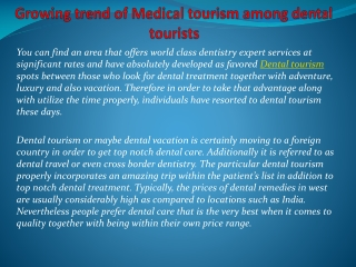 Growing trend of Medical tourism among dental tourists