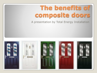 The benefits of composite doors