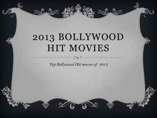 Top Bollywood Hit movies of 2013