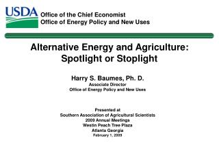 Alternative Energy and Agriculture:  Spotlight or Stoplight