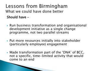 Lessons from Birmingham What we could have done better
