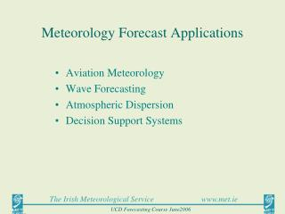 Meteorology Forecast Applications