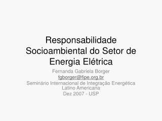 Responsabilidade Socioambiental do Setor de Energia El trica