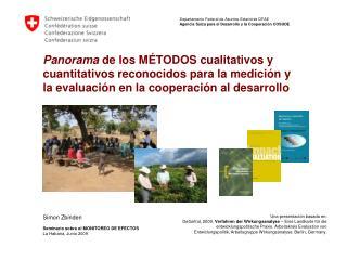 Panorama de los M TODOS cualitativos y cuantitativos reconocidos para la medici n y  la evaluaci n en la cooperaci n al