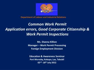 Common Work Permit  Application errors, Good Corporate Citizenship  Work Permit Inspections