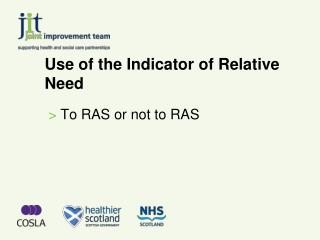 Use of the Indicator of Relative Need