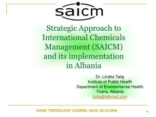 Strategic Approach to International Chemicals Management SAICM  and its implementation  in Albania