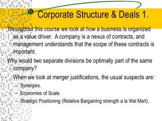 Corporate Structure  Deals 1.