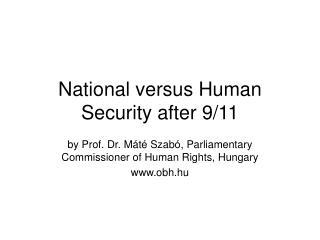 National versus Human Security after 9