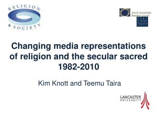 Changing media representations of religion and the secular sacred 1982-2010