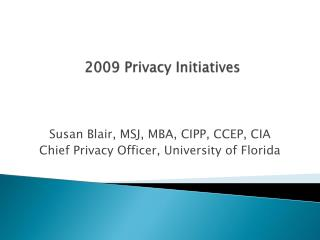 2009 Privacy Initiatives