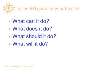 Is the EU good for your health