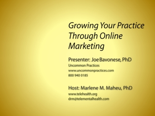 Growing your Practice through Online Marketing