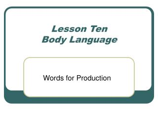 Lesson Ten Body Language