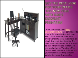 Get the best look for your office this New Year with Bob's D