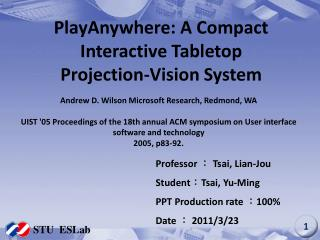 PlayAnywhere: A Compact Interactive Tabletop Projection-Vision System