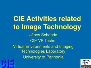 CIE Activities related to Image Technology