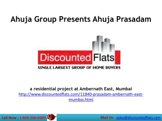 Ahuja Prasadam - Introducing 1, 1.5, 2 and 3 BHK Flats for s