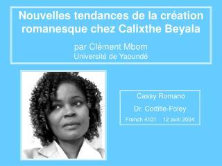 Nouvelles tendances de la cr ation romanesque chez Calixthe Beyala  par Cl ment Mbom                                   U