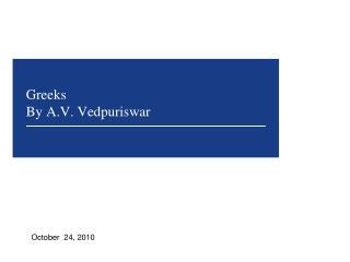 Greeks By A.V. Vedpuriswar