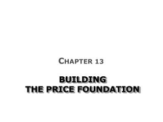 BUILDING  THE PRICE FOUNDATION