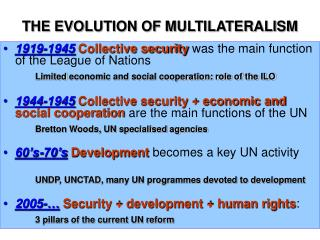 THE EVOLUTION OF MULTILATERALISM
