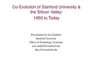 co-evolution of stanford university  the silicon valley:  1950 to today