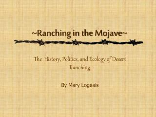 ranching in the mojave