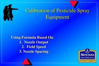 calibration of pesticide spray equipment