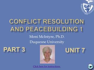 Conflict Resolution  and PeaceBuilding 1