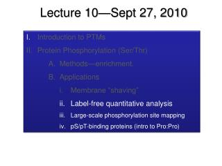 I. Introduction to PTMs Protein Phosphorylation Ser