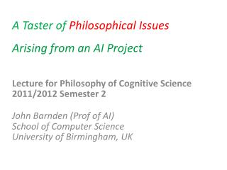 A Taster of Philosophical Issues Arising from an AI Project