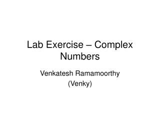 Lab Exercise   Complex Numbers