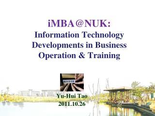 IMBANUK: Information Technology Developments in Business Operation  Training