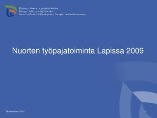 Nuorten ty pajatoiminta Lapissa 2009