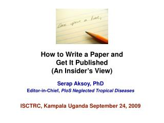 How to Write a Paper and  Get It Published  An Insider s View