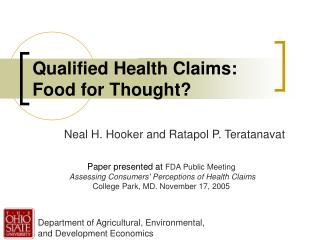 Qualified Health Claims:  Food for Thought