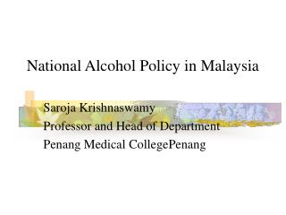 National Alcohol Policy in Malaysia