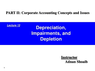 major tax issues are depreciation and depletion