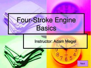 Four-Stroke Engine Basics