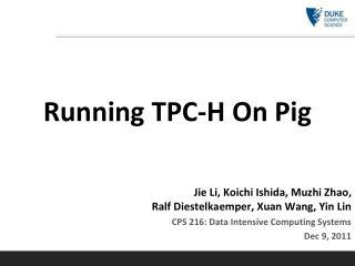 Running TPC-H On Pig