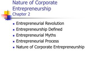 Nature of Corporate Entrepreneurship                     Chapter 2