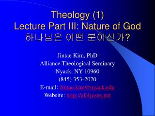 Theology 1  Lecture Part III: Nature of God