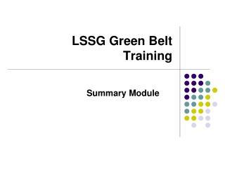 LSSG Green Belt  Training